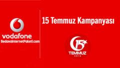 Vodafone 15 Temmuz Bedava internet Kampanyası