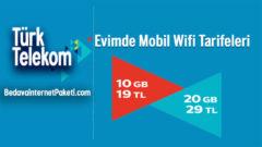 Türk Telekom Evimde Mobil Wifi internet Tarifeleri