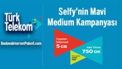 Türk Telekom Selfy'nin Mavi Medium Kampanyası