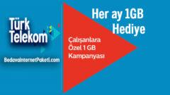 Türk Telekom Çalışanlara Özel Aylık 1 GB Bedava internet