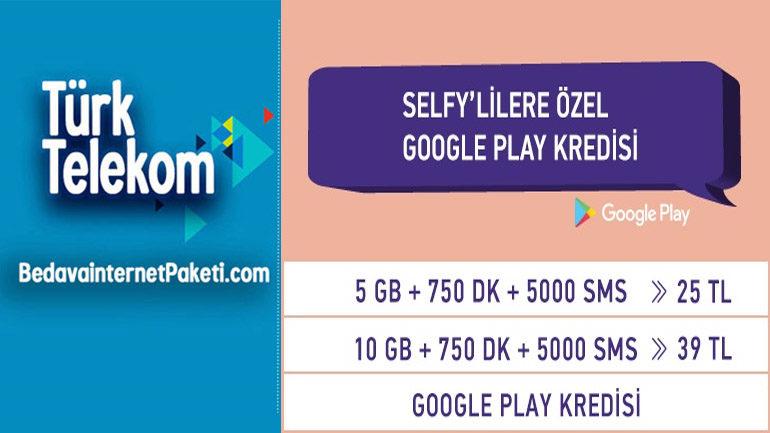 Türk Telekom Selfy Google Play Paketi Kampanyası