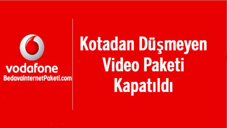 Vodafone Kotadan Düşmeyen Video Paketi Kapatıldı
