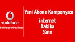 Vodafone Yeni Müşteri (Abone) internet Kampanyası