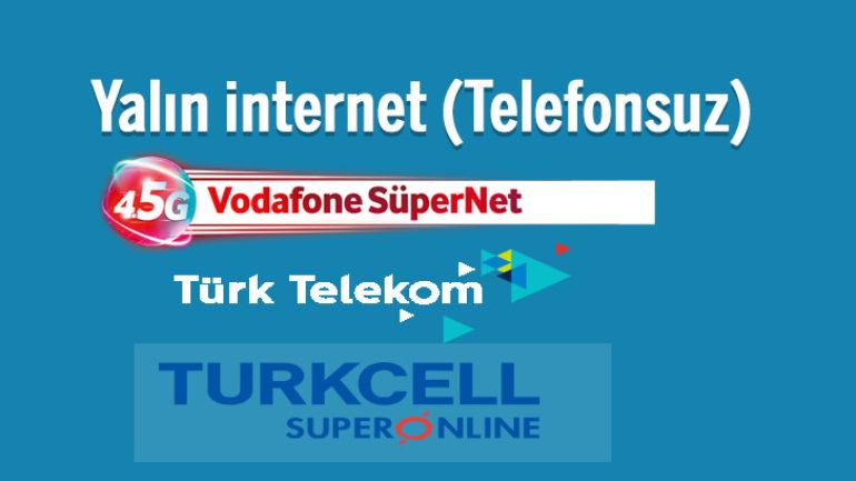 Ev Telefonsuz Yalın internet Paketleri