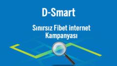 DSmart Sınırsız Fiber internet Kampanyası