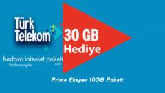 30 GB Bedava internet – Prime Eksper 10 GB Tarifesi