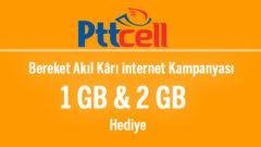 Pttcell Faturasız Bereket 1 GB ve 2 GB Bedava internet
