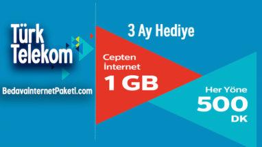 Türk Telekom 500 Dakika – 1 GB Bedava internet
