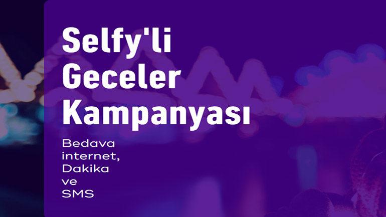Türk Telekom Selfy'li Geceler Bedava internet Kampanyası