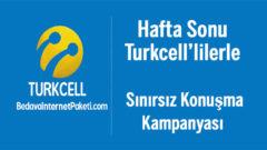 Turkcell Hafta Sonu Sınırsız Konuşma Bedava Dakika Kampanyası