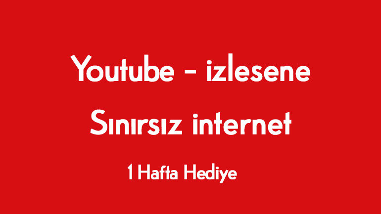 Vodafone Haftalık Youtube internet Paketi Hediye