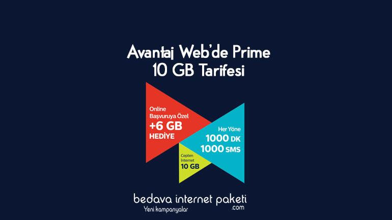Avantaj Web'de Prime 10 GB Tarifesi – 6 GB internet Hediye