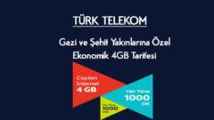 Türk Telekom Gazi ve Şehit Yakınlarına Özel Ekonomik 4 GB Tarifesi