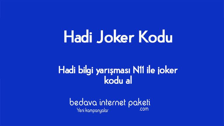 Hadi N11 Joker Kodu Nasıl Alınır ?