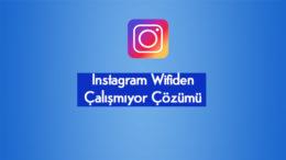 Instagram Wifiden Çalışmıyor internet Yavaş