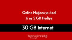 Vodafone Online Mağazaya Özel 6 Ay – 5 GB Hediye internet