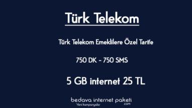 Türk Telekom Emeklilere Özel Tarife – 25 GB internet 25 TL