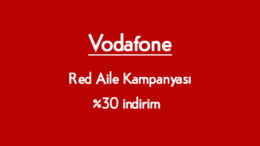 Vodafone Red Tarife Aile %30 indirim Kampanyası