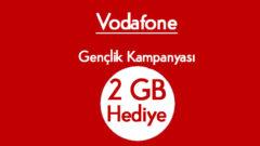 Vodafone Gençlik Kampanyası Her Ay 2 GB Hediye