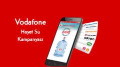 Vodafone'dan Hayat Su ile Her Ay 1 Damacana Hediye!