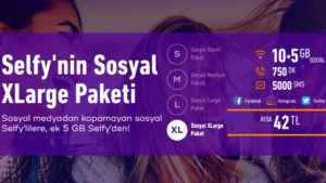 Türk Telekom Selfy'nin Sosyal XLarge Paketi  10+5 GB