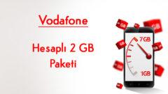 Yeni Vodafone'lulara Özel Hesaplı 2 GB Tarifesi