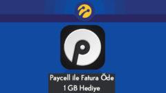 Paycell ile Fatura Öde Turkcell 1 GB internet Hediye