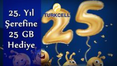 Turkcell 25 GB Bedava İnternet Hediye 25.Yıla Özel!