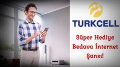 Türkcell Süper Hediye Bedava İnternet Şansı