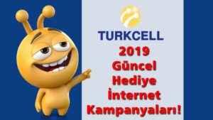 Turkcell Hediye İnternet Kampanyaları 2019