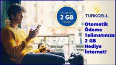 Turkcell Otomatik Ödeme 2 GB İnternet Kampanyası